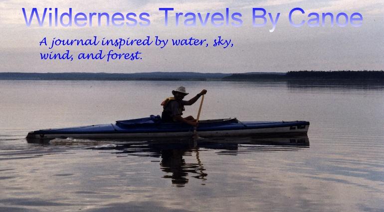Wilderness Travels By Canoe