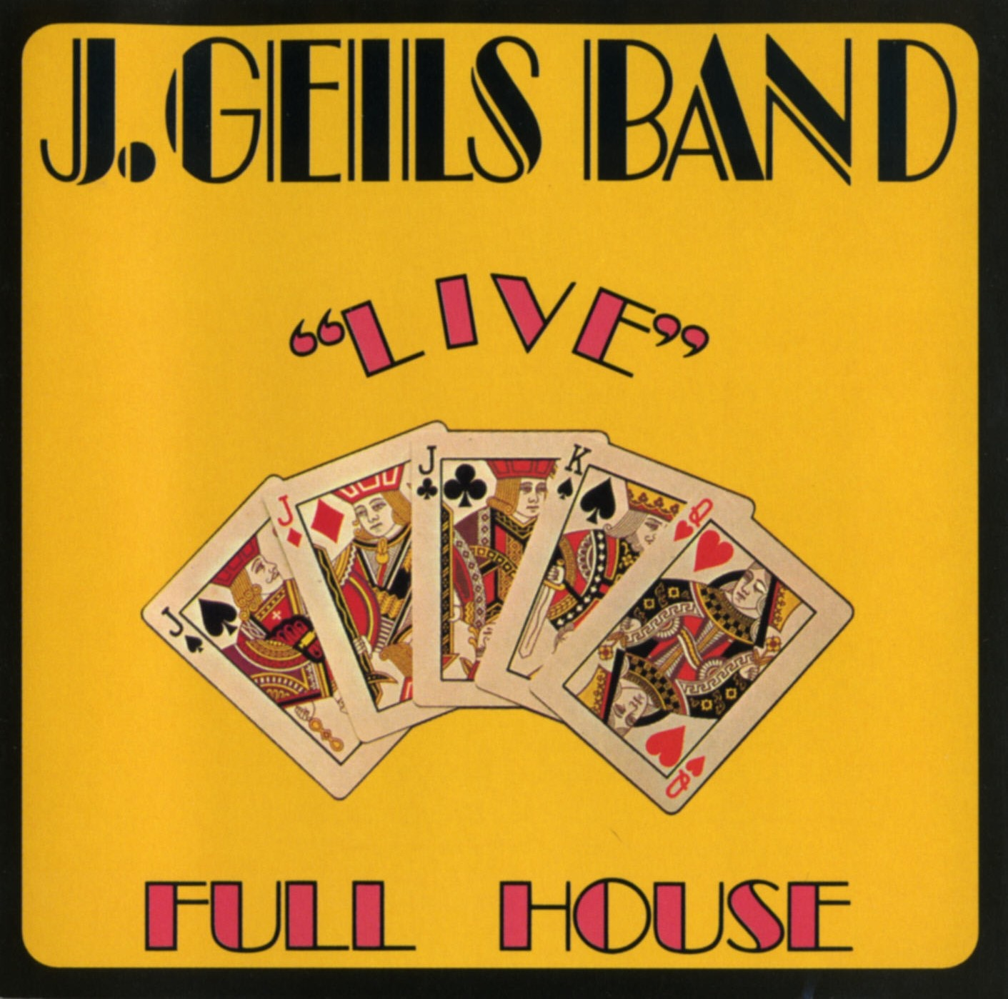 White Trash Soul The J Geils Band Quot Live Full House