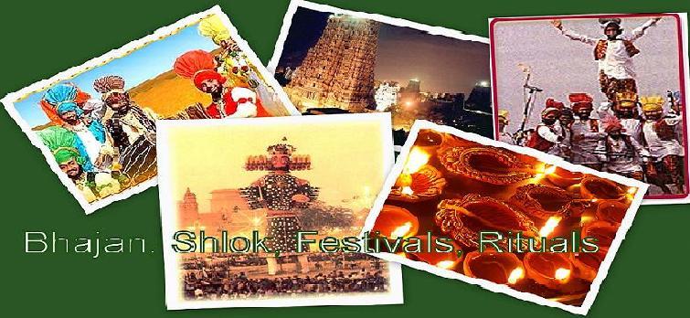 Shlok, Bhajan, Festivals, Rituals