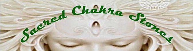 ~Sacred Chakra Stones~