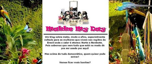 Makke My Day
