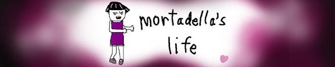 Mortadella's Life