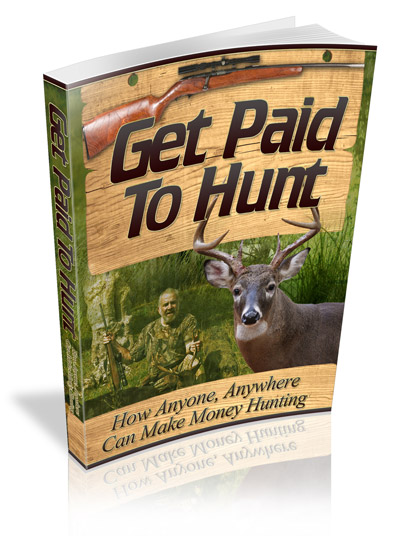 Get Paid To Hunt - Click Photo