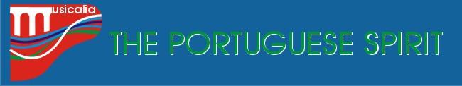 Musicalia - The Portuguese Spirit