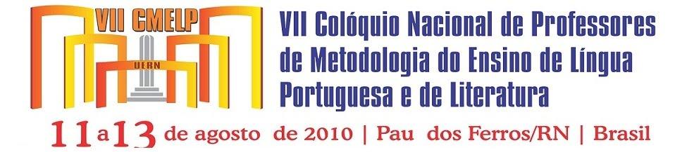 VII CMELP - VII Colóquio Nacional de Professores de Metodologia do Ensino de Língua Portug