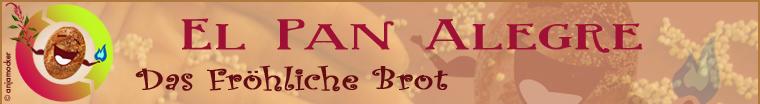 Das Fröhliche Brot / El Pan Alegre / The Happy Bread