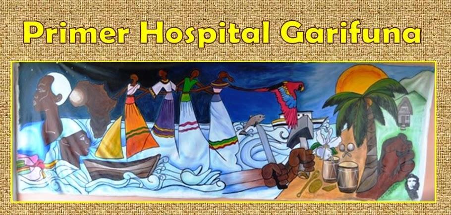 Primer Hospital  Popular Garífuna de Honduras