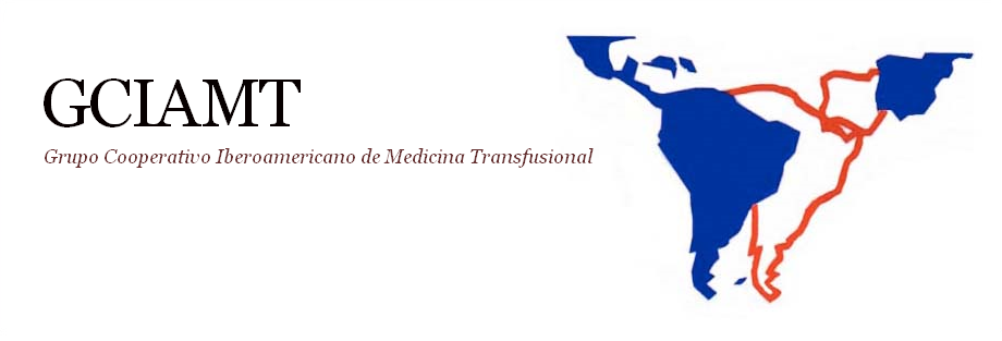 GRUPO COOPERATIVO IBEROAMERICANO DE MEDICINA TRANSFUSIONAL (GCIAMT)