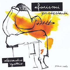 Alessandro Sgobbio | Aforismi Protestanti (piano solo 2010)