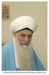 As Sayyid Shaykh Muhammad Hisham Kabbani