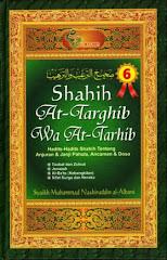 Shahih At-Targhib Wa At-Tarhib (6 Jilid lengkap)