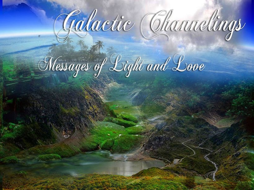 GALACTIC CHANNELINGS  Messages of Light and Love