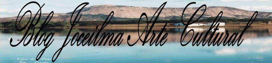 Blog Joceilma Arte Cultural