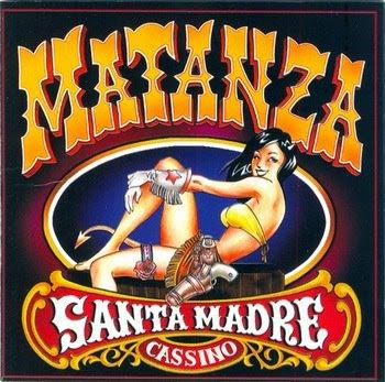 Matanza - Santa Madre Cassino [2001]
