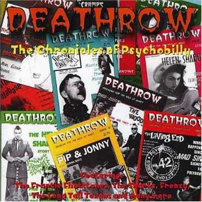 «VA» Deathrow: Chronicles Of Psychobilly [2006]
