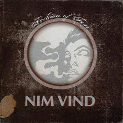 Nim Vind - Fashion Of Fear [2005]