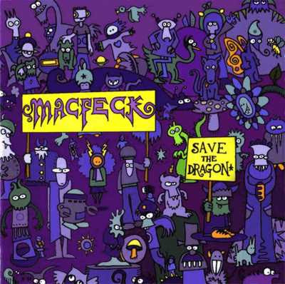 MacFeck - Save The Dragon [2003]