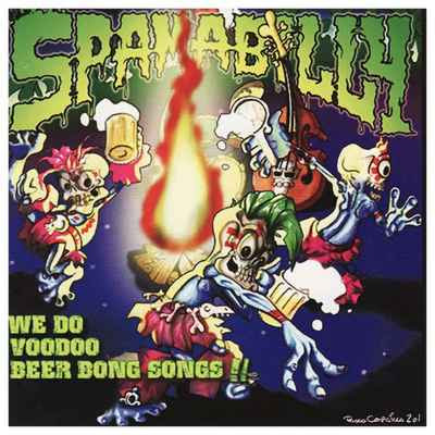 Spamabilly - We Do Voodoo Beer Bong Songs!! [2005]