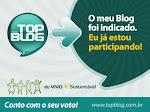 TOP BLOG - O meu Blog foi indicado