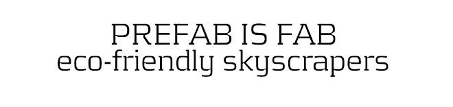 PREFAB IS FAB