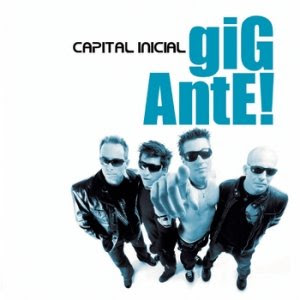 Capital Inicial – Gigante