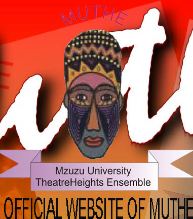 Mzuzu University TheatreHeights Ensemble (MUTHE)