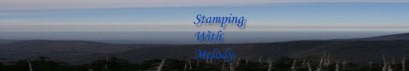 Stampin with Melody