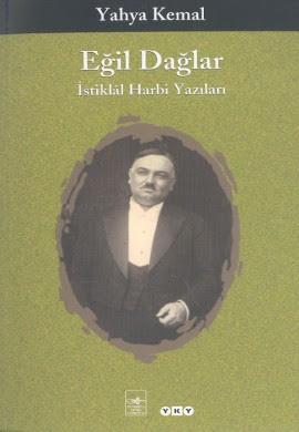 Eğil Dağlar (Yahya Kemal BEYATLI) Uzun Özeti