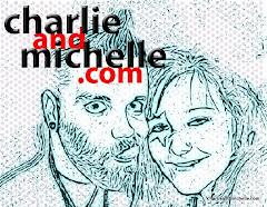 CharlieandMichelle.com