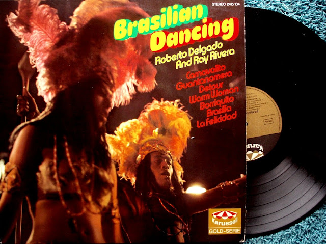 Cover Album of Roberto Delgado and Ray Rivera - Brasilian Dancing on Karussell 1973
