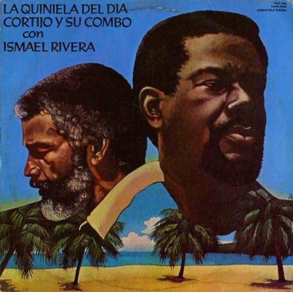 Cortijo Y Su Combo con Ismael Rivera - La Quiniela del Dia on Tico 1976