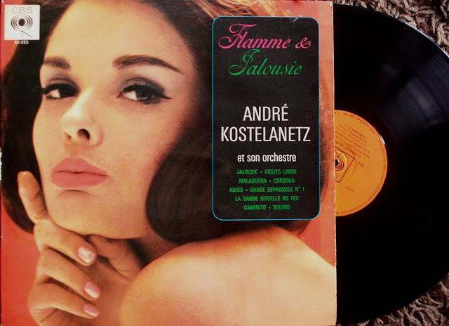 Cover Album of AndrГ© Kostelanetz et son Orchestre - Flamme Et Jalousie on CBS 1962