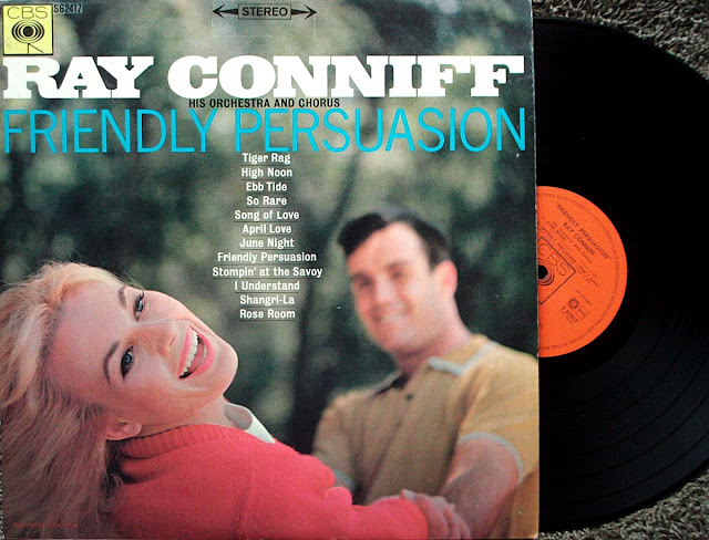 Ray Conniff ~ His Orchestra and Chorus - Friendly Persuasion on CBS 1964