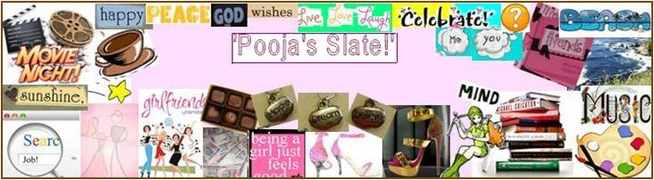 Pooja&#39;s Slate!