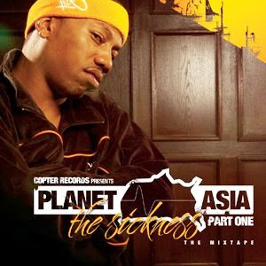 Planet_Asia-The_Sickness-(Advance)-2006-EGO
