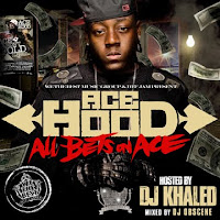 Ace_Hood-All_Bets_on_Ace__Hosted_by_DJ_Khaled_-Bootleg-2008