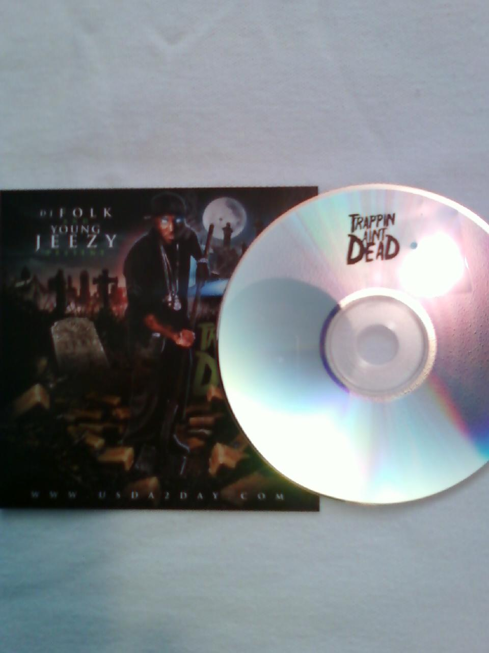 young jeezy trappin aint dead  bootleg  2009 xplode artist young jeezy    Young Jeezy Trappin Aint Dead