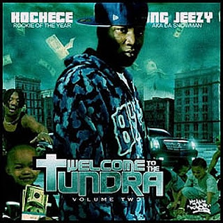 VA-Kochece-Young_Jeezy_Welcome_To_The_Tundra_Vol.2-_Bootleg_-2006-RAGEMP3