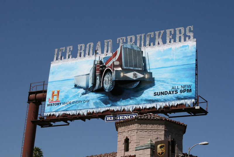Ice Road Truckers History Channel billboard