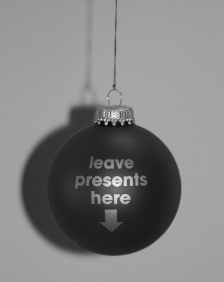 Leave presents here bauble in mono