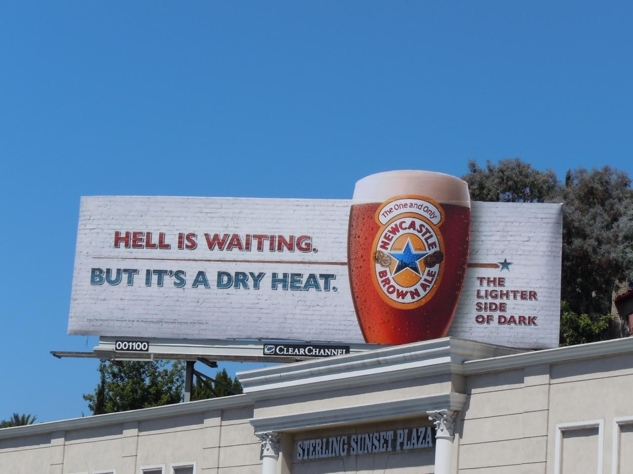 http://1.bp.blogspot.com/_GIchwvJ-aNk/TGl0fEOVU1I/AAAAAAAAT6o/NptyGTR7Q8U/s1600/Newcastle+brown+Dry+Heat+billboard.jpg