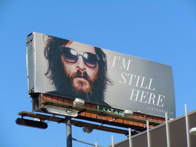 Joaquin Phoenix I'm still here billboard