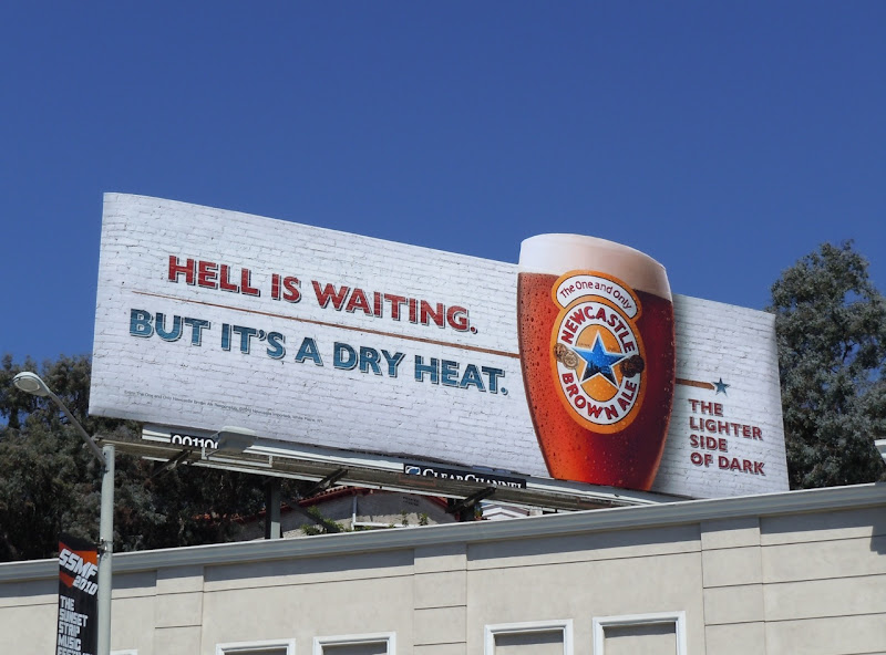 Newcastle Brown Dry Heat billboard