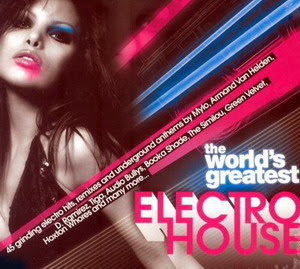 The World's Greatest Electro House