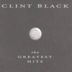 Clint Black - The Greatest Hits