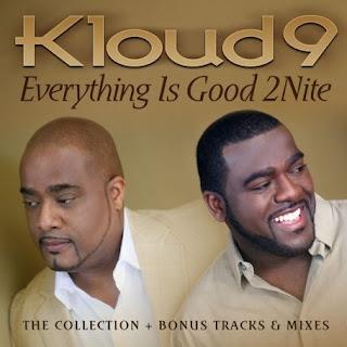 Kloud 9 - Everything Is Good 2Nite