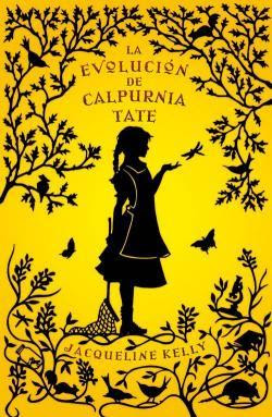 La evolución de Calpurnia Tate, de Jacqueline Kelly