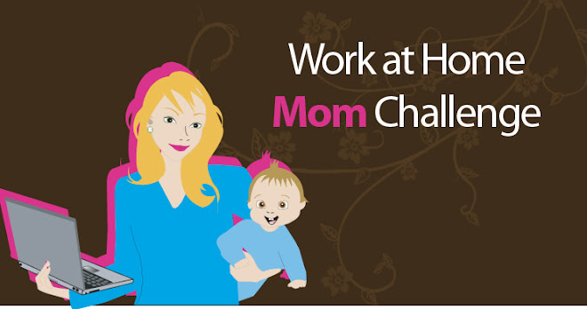 The Work at Home Mom Challenge