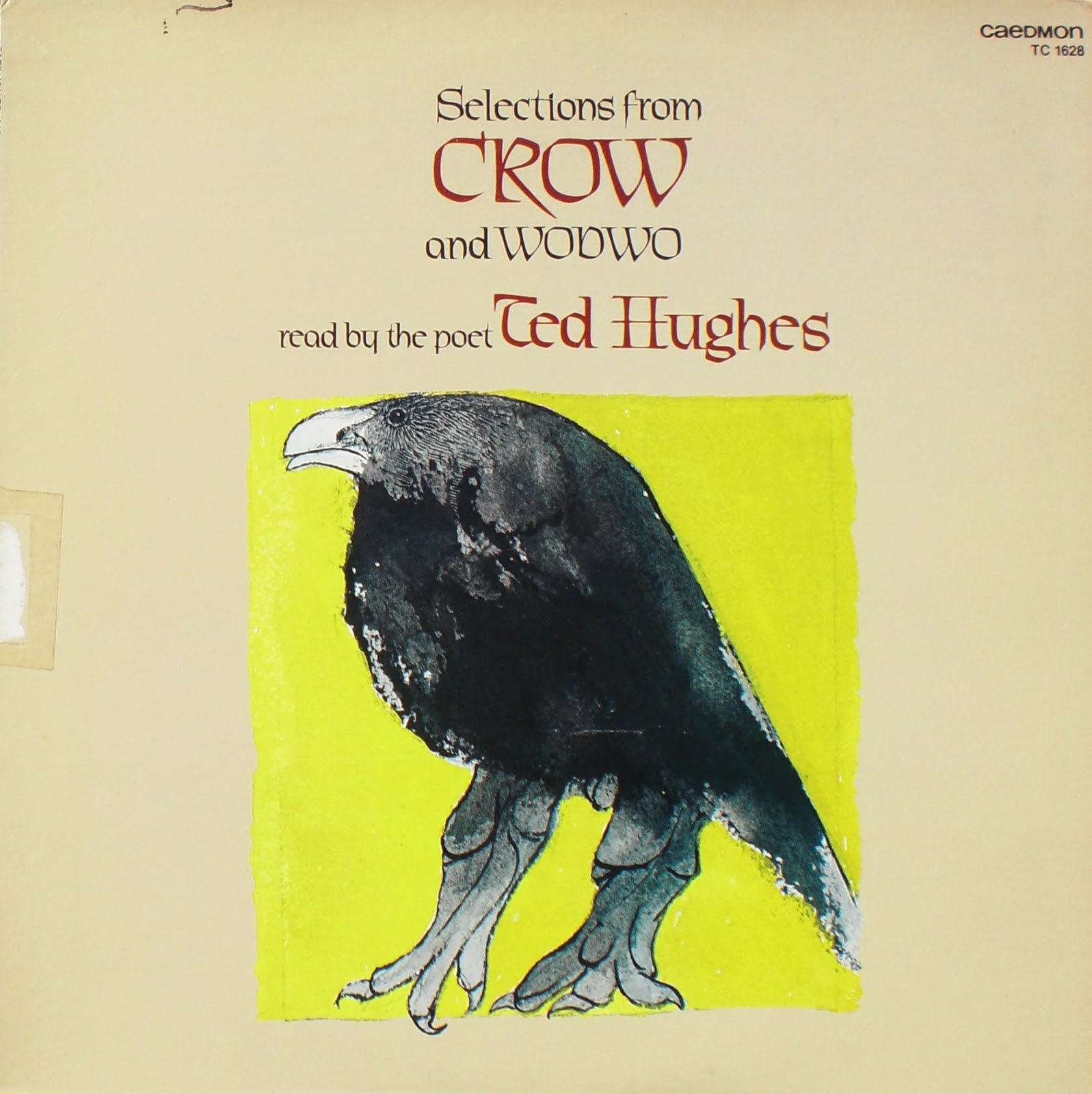 ted hughes wodwo and crows account Together, 'crow's account of the battle' and 'wodwo' by ted hughes detail aspects of human nature that hughes is calling the readers to reflect upon from external viewpoints hughes is asking a generation exposed to the horrors of war, the destruction caused by the atomic bombs and the nazi holocaust to consider such pointless.