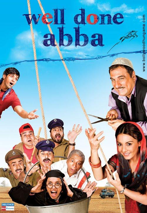 Well Done Abba (2010) w/eng subs - Boman Irani, Minissha Lamba, Sameer Dattani, Ravi Kissen, Ila Arun, Salim Ghouse, Sonali Kulkarni, Rajit Kapoor, Yashpal Sharma, Ravi Jhankal